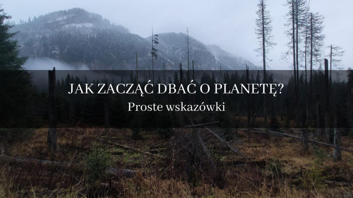 ulmastyle | 30 PROSTYCH RZECZY, KTÓRE MOŻESZ ZROBIĆ DLA NASZEJ PLANETY